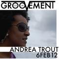 ANDREA TROUT // 6FEB12