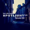 Dan&Nik Presents: Spotlight Radio 008