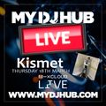 My DJ Hub : Kismet (The 2nd Set)