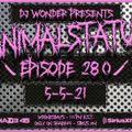 DJ Wonder Presents: AnimalStatus Episode 280 (Feat. Bobby Sessions)