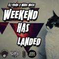 Dj.Frodo X Maro Music - #WEEKEND_HAS_LANDED 2014