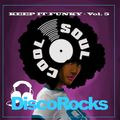 Soul Cool Records/ Disco Rocks - Keep It Funky Vol.5