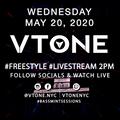 VTONE Freestyle Live Stream -5/20/20  Part 3