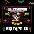 DREAD DJ #026 by Ice Dread