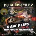 DJ GlibStylez - Raw Flips Vol.21 (Hip Hop Remixes)