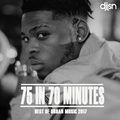 75 IN 70 MINUTES! BEST OF URBAN MUSIC 2017 - J-HUS, DRAKE, YXNG BANE, STORMZY, FUTURE, NOT3S + MORE