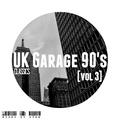 UK Garage 90's Classics [vol 3] Old Skool Garage Mix 1992-1999 - 4Tek