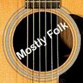 Mostly Folk Podcast Episode 523