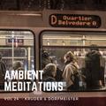 Ambient Meditations Vol 24 - Kruder & Dorfmeister