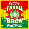 Throwback Reggae Dancehall (CD1) | Ministry of Sound