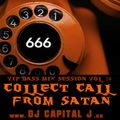 DJ CAPITAL J - COLLECT CALL TO SATAN [VIP BASS MIX #14]