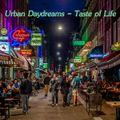 Urban Daydreams - Taste Of Life