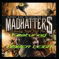 MADHATTER$ SATURDAY NIGHT MADMIX - FEATURING AMBER LEIGH