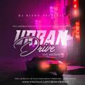URBAN DRIVE (POP, AFROBEAT, NEW WAVE, URBAN) - DJ BLEND