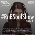 #RnBSoulShow 3 - Saba, Noname, Mahalia, The Internet, Drake, H.E.R., Children of Zeus, Ella Mai