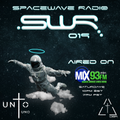 SPACEWAVE RADIO 019 (AIRED ON MIX93FM)