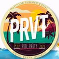 Live @ PRVT - Pool Party 19.07.202