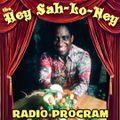 The Hey Sah-Lo-Ney Radio Program August 2020