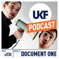UKF Music Podcast #30 - Document One in the mix