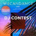 Trillers WECANDANCE DJ Contest 2019