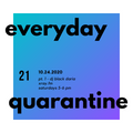 everyday quarantine 10.24.20 pt.1 - dj black daria