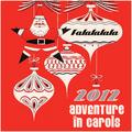 FaLaLaLaLa.com 2012 ADVENTure In Carols