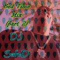 DJ SafeD - Bed Time Mix (Part 2) FULL MIX