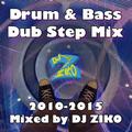 Drum & Bass Dub Step 2010-2015