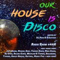 Our House is Disco #446 from 2020-07-10