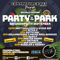 Party in Park recorded Live Part 1:2 - 883 Centreforce DAB+ 12-09-20 .mp3