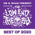 THE LOW END THEORY (EPISODE 34) – BEST OF 2020