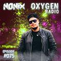 Nonix presents Oxygen Radio 075