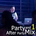 Party And After Party House Mix 01