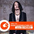 "RADIO GOODWEATHER 2021.07.01 #009 GUEST MIX ""DJ MORO"""