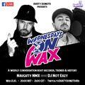 Wednesdays on Wax feat. DJ Not Eazy (Bulgaria)