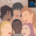DJ Lady D - Deep Mix 6  - March Week 1