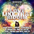 Love Like That Riddim (stragate productions 2021) Mixed By SELEKTAH MELLOJAH FANATIC OF RIDDIM