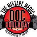 The Mixtape Medic Radio Invasion 30 min mix