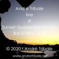 Andre Tribale Live @ Sunset Quarantine Session 3rd of May 2020 #StayAtHome