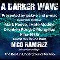 #343 A Darker Wave 11-09-2021 with guest mix 2nd hr by Nico Ramirez