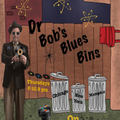 Dr Bob's - Blues Bin #22