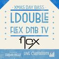L Double Flex DNB TV Xmas Day Bash