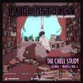 DJ GlibStylez - The Chill Study (Chill Beats) Vol.1