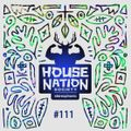 House Nation society #111 - Hosted by PdB
