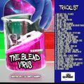 The Blend Virus (Hosted By : DJ Dirty Harry) New Hip Hop Blends & R&B