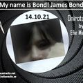My name is Bond, James Bond! 141021 @ satradio.net