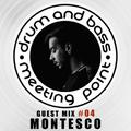 Guest Mix #04 - MONTESCO