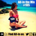 All-in the Mix #105