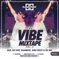 @DJDAYDAY_ / The Vibe Mixtape Vol 5 (R&B, Hip Hop, Bashment, Afro Beats, UK Rap + More)