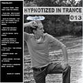 Hypnotized In Trance 013
